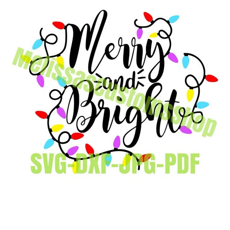 Merry And Bright Svgdxf File Christmas Lights Colorful