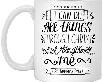 Philippians 4:13 11 oz. White Mug