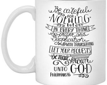 Philippians 4:6 11 oz. White Mug