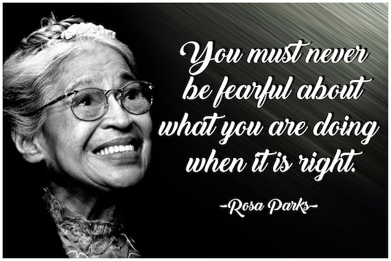 Rosa Parks Quote Poster Classroom Poster Inspirational Motivational 100 Lb Gloss Paper 18 Inch By 12 Inch P013