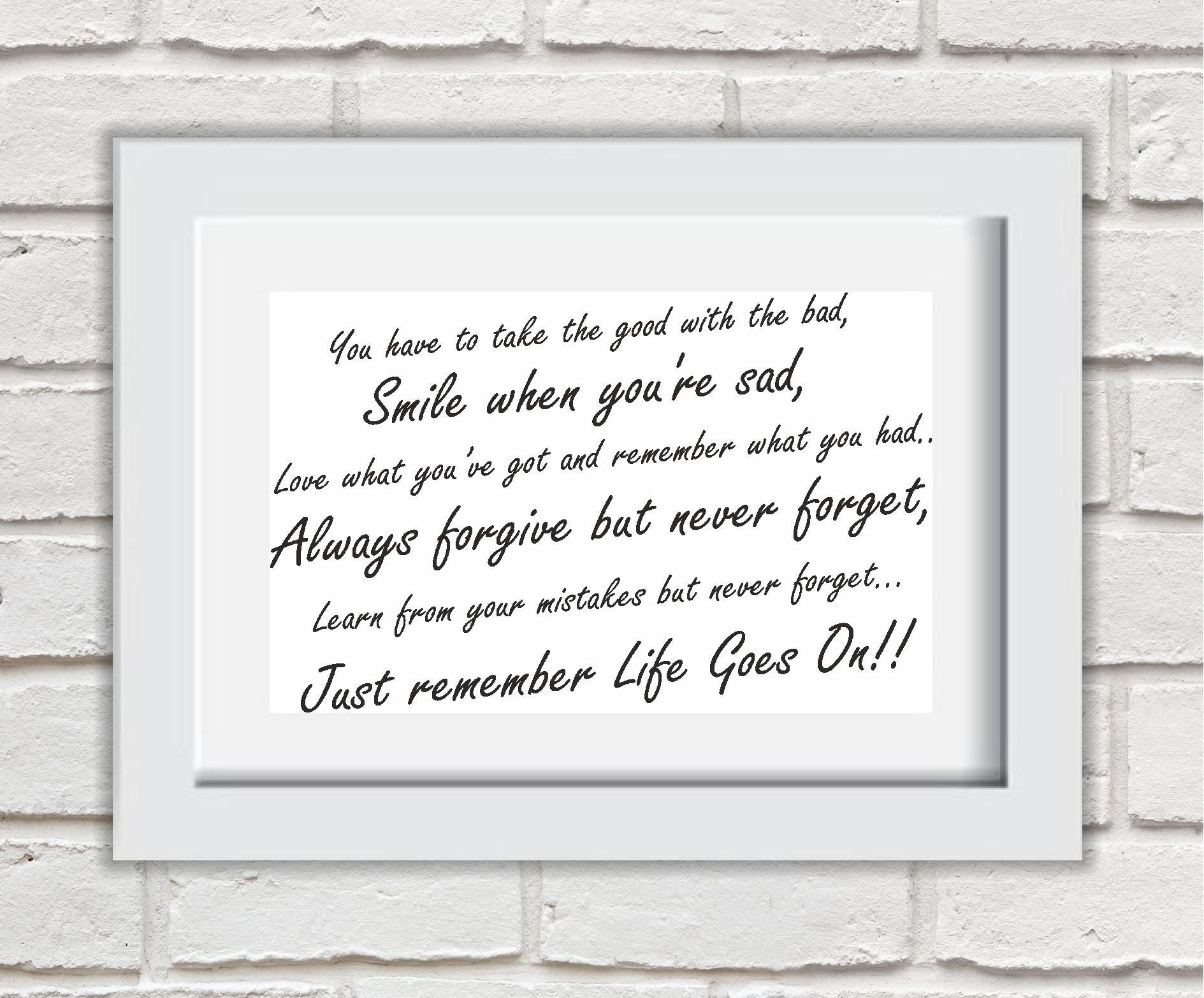 Life Goes On Framed Quote Print Mounted Word Art Wall Art | Etsy