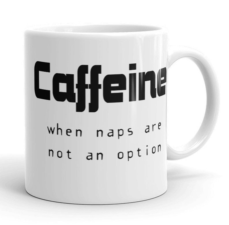 Gift Coffee Mug Funny Mugs With Sayings White Ceramic