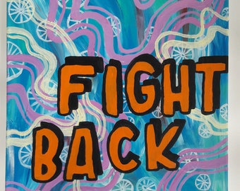 Bold Quote Painting titled Fight Back
