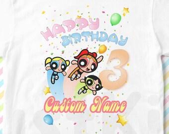 d97e78058 PowerPuff Girls Custom birthday Shirt, PowerPuff Girls Personalized Tee, PowerPuff  Girls Disney Custom Shirt, PowerPuff Girls Birthday
