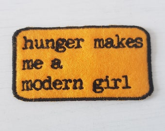 Feminist Patch - Sleater-Kinney - Hunger makes me a modern girl patch - Iron On Patch
