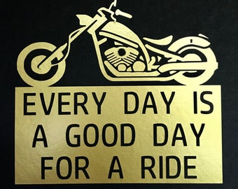 Good Day for a Ride Motorcycle Decal