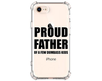Father's day gift Proud Father Phone case iPhone se, 7 plus, 8, 8 Plus, X, Xs MAX, XR, 11, 11 pro, Galaxy S10, S10 Plus, S9, s9 plus, Note 9