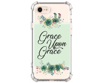 Grace Upon Grace Christian Case, iPhone 6 plus, 7, 8, 8 Plus, X, Xs, Xs MAX, XR, Galaxy S8, S8 Plus, S10, S10e, S9, s9 plus, Note 8, Note 9
