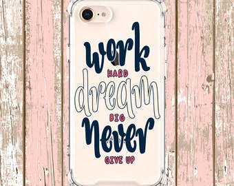 Work Hard, Motivation Case, iPhone 6, 6 plus, 7 plus, 8, 8 Plus, X, Xs, Xs MAX, XR, Samsung Galaxy S8, S8 Plus, S9, s9 plus, Note 8, Note 9