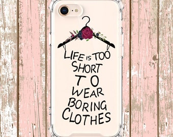 Life is too short Case, iPhone 6, 6 plus, 7, 7 plus, 8, 8 Plus, X, Xs, Xs MAX, XR, Samsung Galaxy S8, S8 Plus, S9, s9 plus, Note 8, Note 9