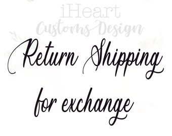 Return Shipping for exchange