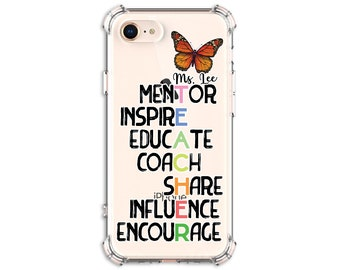 Teacher Gift iPhone Galaxy, Teacher Mentor, Back to school, iPhone 8, 8 Plus, Xs MAX, XR, 12, 12 pro, Galaxy S20FE, s9 plus, Note 8, Note 9
