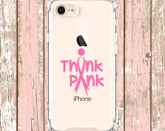 Breast Cancer Think Pink Ribbon, iPhone 6, 6 plus, 7, 7 plus, 8, 8 Plus, X, Xs, Xs MAX, XR, Galaxy S8, S8 Plus, S9, s9 plus, Note 8, Note 9