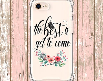 The best is yet to come, iPhone 6, 6 plus, 7, 7 plus, 8, 8 Plus, X, Xs, Xs MAX, XR, Samsung Galaxy S8, S8 Plus, S9, s9 plus, Note 8, Note 9