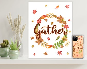 Gather Canvas Art with Matching Gather Phone Case, Canvas wall art, Fall Leaves, iphone 8, iPhone 11, iphone 11pro, Galaxy S20, Note 20