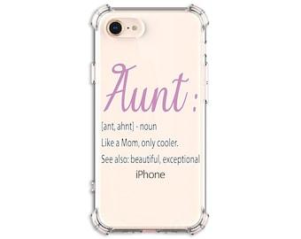 Aunt gift, Aunt phone case, Auntie iPhone 8, 8 Plus, X, Xs, Xs MAX, XR, 12 pro, 12 pro max, Galaxy S8, S8 Plus, S9, s9 plus, Note 8, Note 20
