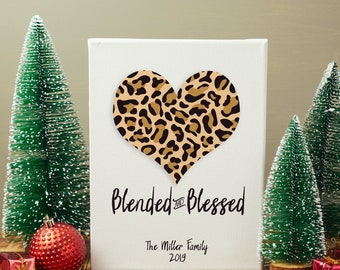 Blended Family Canvas gift, blended and blessed, Our first christmas, first home, first anniversary, christmas for her, cheetah heart canvas