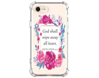 REVELATION 21:4 Bible Verse Case, Christian Gift, iPhone 7, 7 plus, 8, 8 Plus, X, Xs, Xs MAX, XR, Galaxy S10, S9, s9 plus, Note 8, Note 9