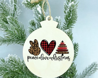 Peace Love Christmas Wood Ornament, Personalize Christmas Ornament, Christmas ornaments handmade, 2020 Ornaments, leopard Christmas gift