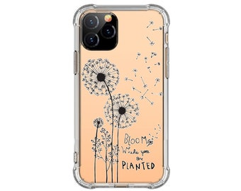 Dandelion Flower iPhone 12, Bloom where you are planted, iPhone XR, 12 pro, 12 pro max, Galaxy S10 plus, Galaxy S20 FE, Note 20, S8 Plus, S9