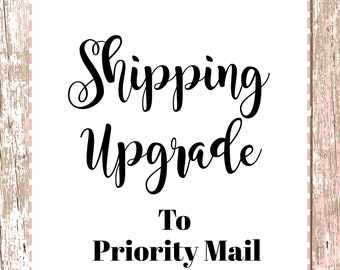 Priority Upgrade - Shipping Add-on