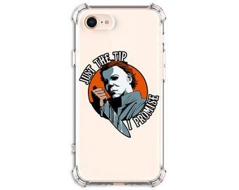 Halloween Horror Phone Case, Just the tip Knife Michael Myers, Horror Movie lover, iPhone 8, 8 Plus, Xs MAX, XR, iphone 11, 12 pro max