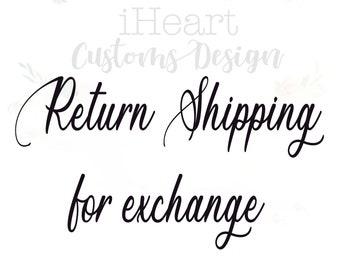 Return Shipping for exchange