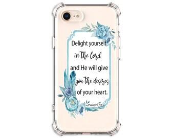 Psalm 37:4 bible scripture Case, iPhone SE, 8, 8 Plus, X, Xs MAX, XR, 11, 11 pro max, Galaxy S9, s9 plus, S10, S10e, Note 8, Note 9