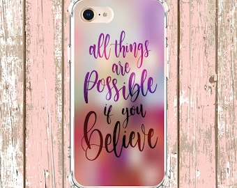 All things possible Quote, iPhone 5, 6 plus, 7, 8, 8 Plus, X, Xs, Xs MAX, XR, Samsung Galaxy S8, S8 Plus, S9, s9 plus, Note 8, Note 9