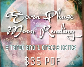 Seven Phase Moon Reading