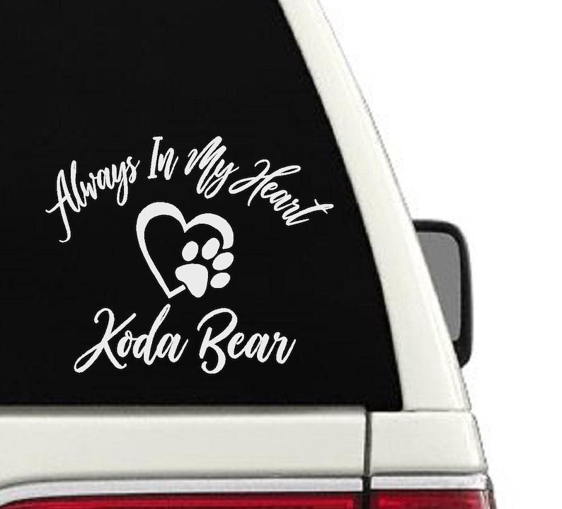 In Loving Memory Car Decals >> In Loving Memory Car Decal Window Memorial Sticker Pet Decal Always In My Heart