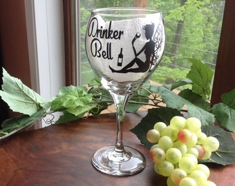 Wine Glass with vinyl lettering