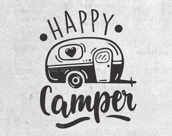 Happy Camper Svg Camping Travel Quote Cut Files Silhouette Cricut Cameo DXF