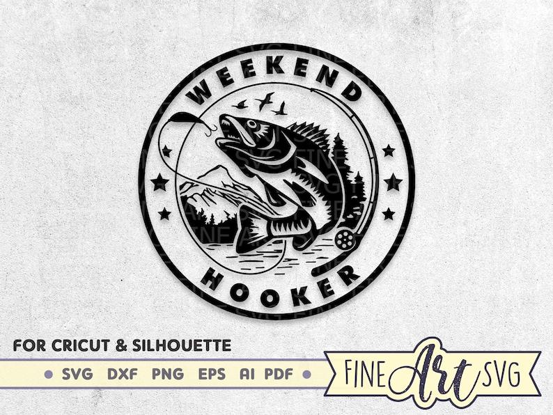 Download Weekend Hooker Svg Design Vinyl Decals Svg Design Lake Svg Dad Fishing Shirt Svg Fishing Svg Cut File Bass Fish Svg Cricut Downloads Clip Art Art Collectibles