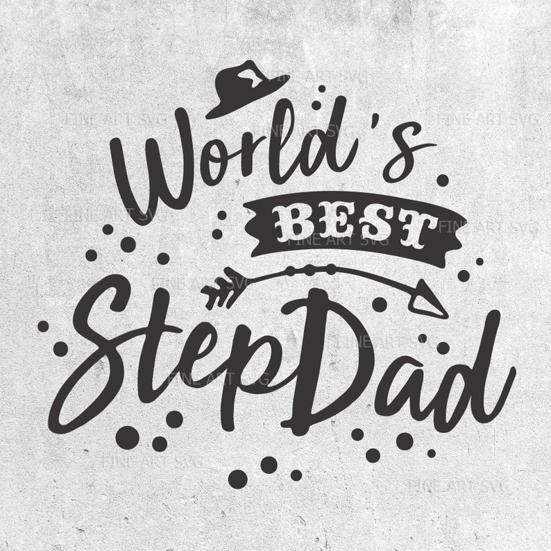 43e5b0b5 Worlds best step dad Father Day svg Stepdad svg SVG cut | Etsy