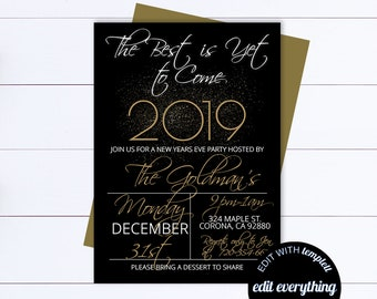 New Years Eve Party Invitation Template Black And Gold Editable Invite The Best Is Yet To Come 2019