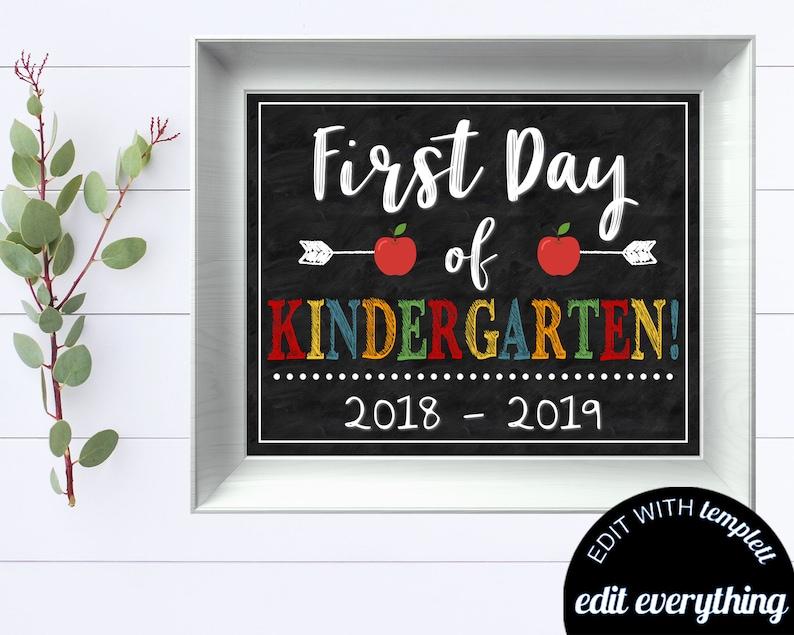 First Day of School Sign Back to School Chalkboard Kindergarten Editable 1st Day of School Printable Instant Download School Chalkboard Sign
