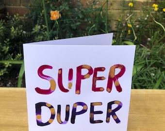 Super Duper celebration card