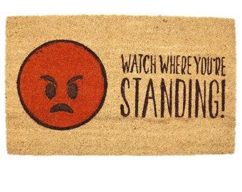 Emotive Coir Door Mat - Watch Where You're Standing