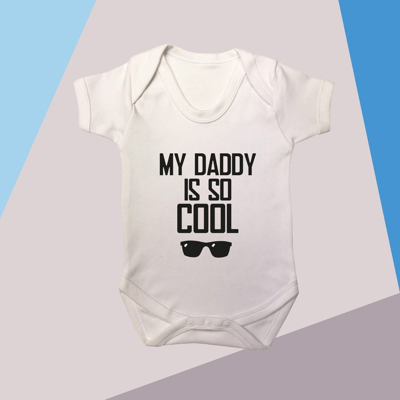 My Daddy Is So Cool New Baby Gift Dad