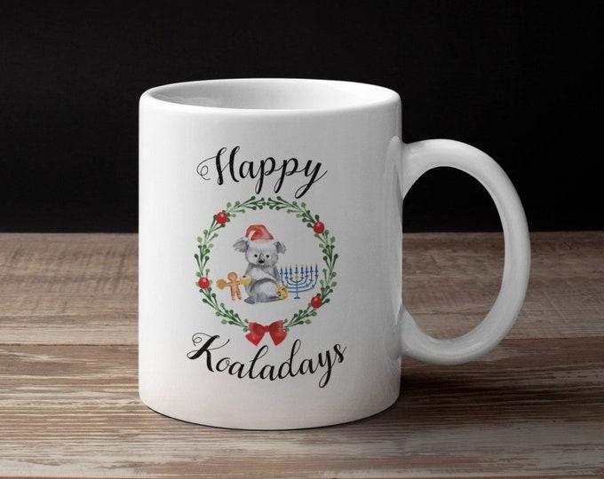 Happy Holidays Coffee Mug, Koaladays, Chrismukkah Mug, Christmas AND Hanukkah, Merry Hanukkah, Interfaith Holidays, Holiday Mug, Jewish Mug