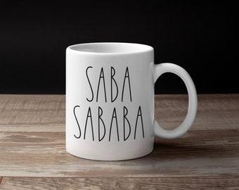 SABA SABABA Mug, ABBA Sababa Mug, Jewish Mug, Shabbat Shalom, Hebrew, Israel, Coffee Cup, Tea, Fathers Day Gift, Kiddish, Taglit, Birthright
