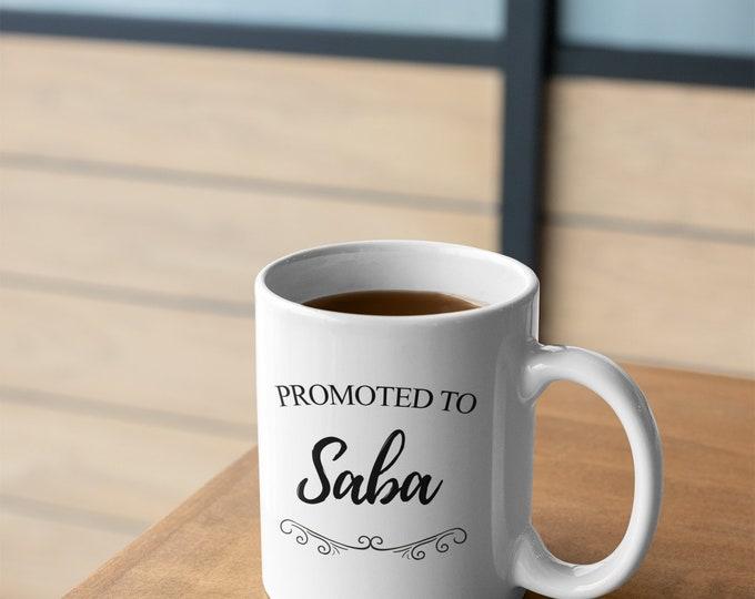 Promoted to Saba - Jewish Grandfather Mug