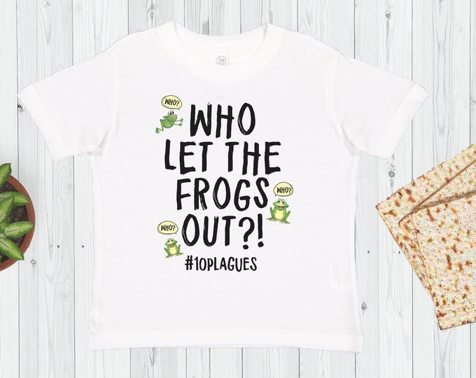 Kids Passover Shirt, Who Let The FROGS Out?, Passover Tee, Toddler Passover, Pesach Onesie®, Seder, Shirt, Afikomen, Jewish Baby, Boys, Girl