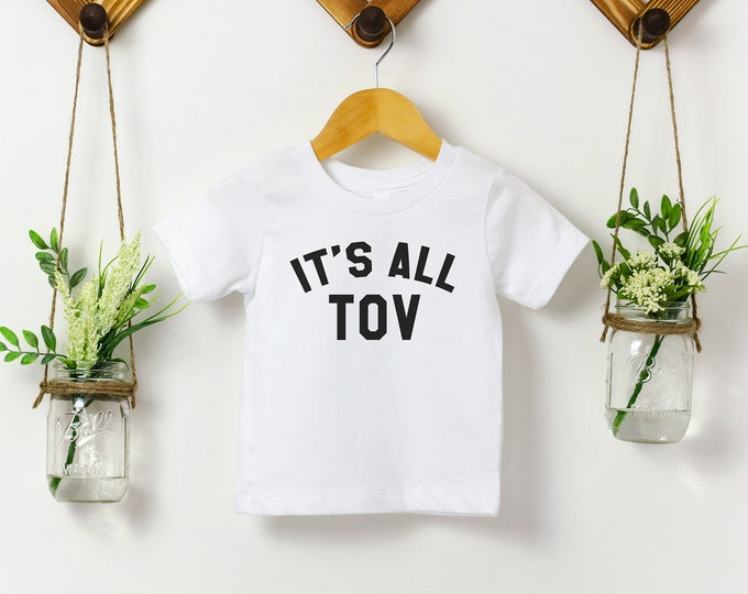 It's All Tov - Jewish Kids Tee