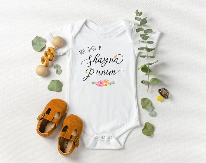 (Not Just a) Shayna Punim - Jewish Baby Bodysuit