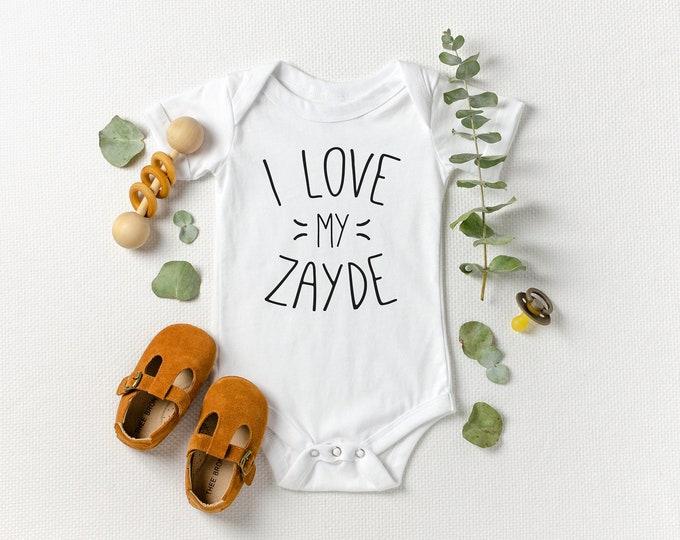 I Love My Zayde - Jewish Baby Bodysuit/Shirt
