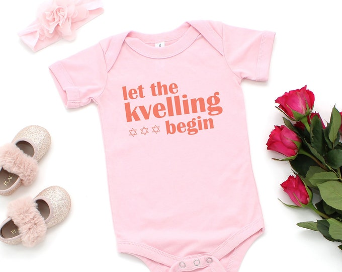 Let the Kvelling Begin - Baby Bodysuit