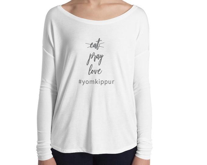 Women's Long Sleeve Yom Kippur Shirt, Jewish Shirt, Eat, Pray, Love, Hebrew Tee, Ladies, Israel, Hebrew, Shabbat, Rosh Hashanah, Hanukkah