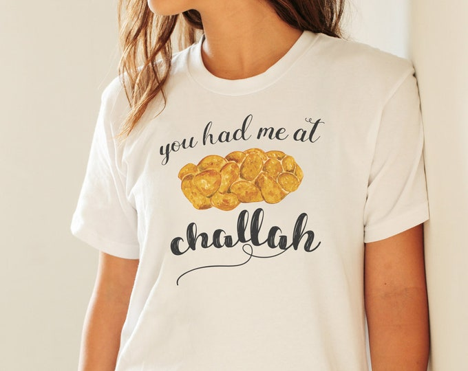 Challah Shirt, Shabbat Shirt, Jewish Shirt, Shabbos, Funny Shirt, Hebrew Shirt, Frum, Shalom, You Had Me At Hello, Short-Sleeve Unisex Tee